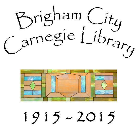 100 Years Brigham City Carnegie Library